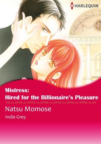 Mistress: Hired for The Billionaire's Pleasure: Harlequin comics (English Edition)