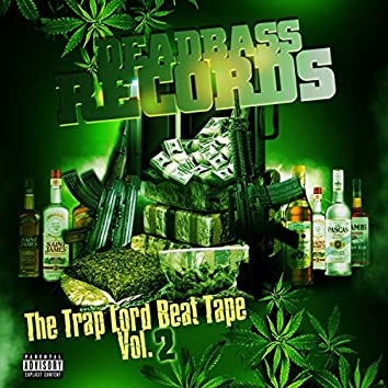The Trap Lord Beat Tape, Vol. 2