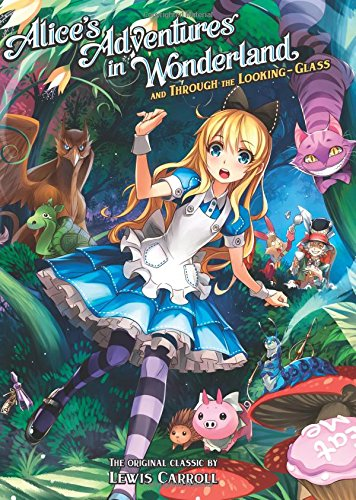 Alice's Adventures in Wonderland and Through the Looking Glass (Illustrated Classics)の詳細を見る