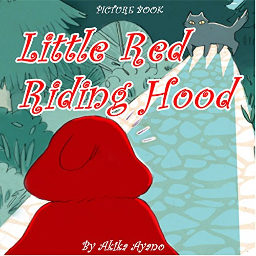 Little Red Riding Hood                   By:                                                                                                                                 Akika Ayano                               Narrated by:                                                                                                                                 Tiffany Marz                      Length: 3 mins     Not rated yet     Overall 0.0