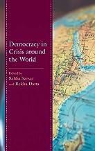 Democracy in Crisis around the World