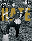 Vice Magazine, Vol. 11, No. 10: The Hate
