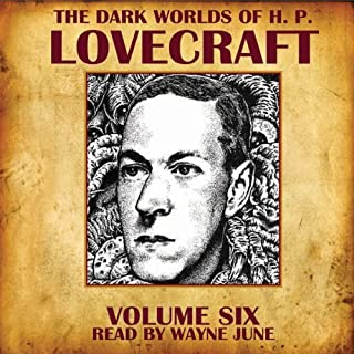 The Dark Worlds of H. P. Lovecraft, Volume Six cover art