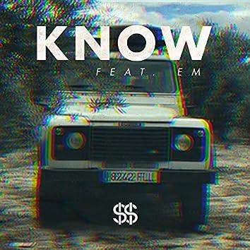 Know (feat. EM)