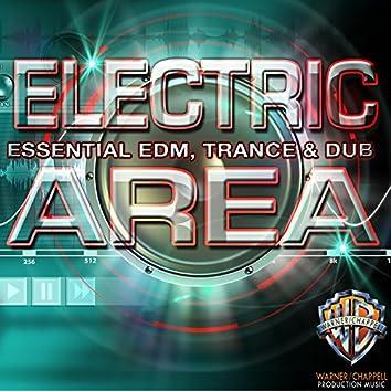 Electric Area: Essential EDM, Trance & Dub