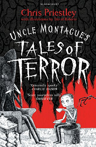 Uncle Montague's Tales of Terror (English Edition)