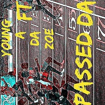 Passed Dat (feat. Moskki Reefa)