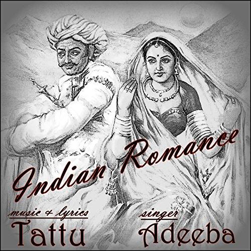 Indian Romance (feat. Tattu) [Romantic India]