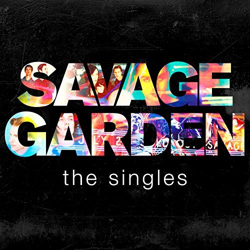 Singles by SAVAGE GARDEN (2016-07-28)