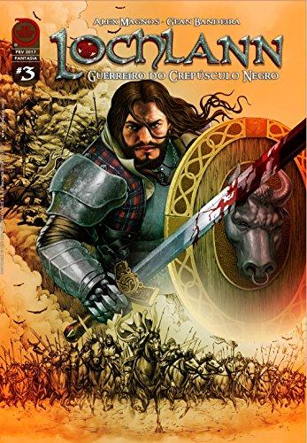 Lochlann: Traição no Castelo Lochlann (Guerreiro do Crepúsculo Negro Livro 3) (Portuguese Edition)