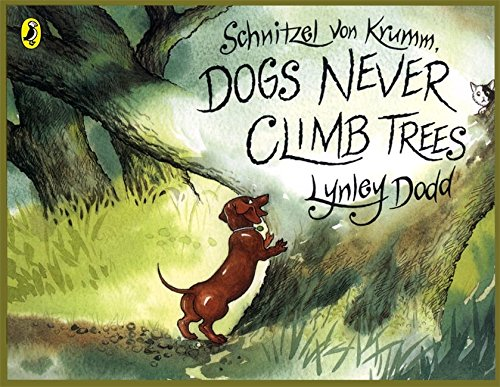 Schnitzel Von Krumm, Dogs Never Climb Trees (Hairy Maclary and Friends)