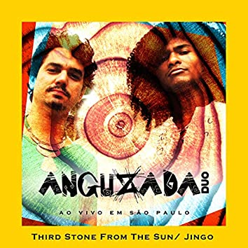 Third Stone from the Sun / Jingo - Ao Vivo
