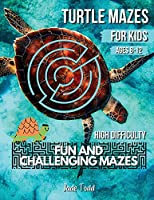 Mazes Book For Kids - Turtle MAZES - Challenging and Fun Maze Learning Activity Book for kids ages 8-12 year olds - Workbook with Puzzles for Children, Brain Challenge Fun Games, and Problem-Solving - 32 Fun Mazes