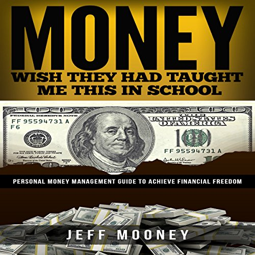 Money - Wish They Had Taught Me This in School audiobook cover art