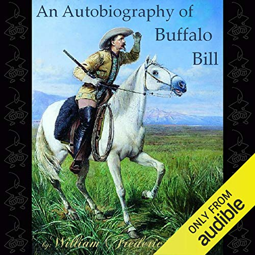 An Autobiography of Buffalo Bill  By  cover art