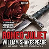 Romeo and Juliet: A BBC Radio 3 full-cast dramatisation