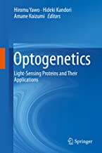 Optogenetics: Light-Sensing Proteins and Their Applications (English Edition)