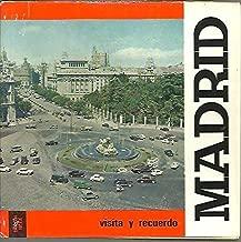 MADRID. VISITA Y RECUERDO.