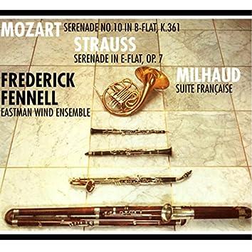 Mozart: Sérénade No. 10, K. 361 - Strauss: Serenade for Winds, Op. 7 & Milhaud: Suite française, Op. 248