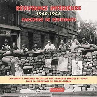 Couverture de Parcours de résistants 1940-1945 : Résistance intérieure
