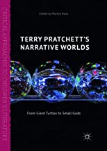 Terry Pratchett's Narrative Worlds: From Giant Turtles to Small Gods