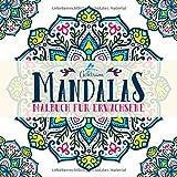 Achtsam Mandalas: Malbuch für Erwachsene