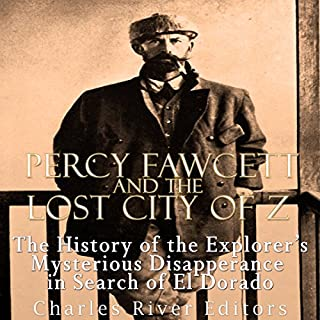 Percy Fawcett and the Lost City of Z cover art