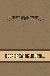 Beer Brewing Journal: Homebrewing Logbook and Recipe Journal