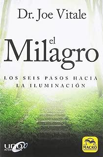 El milagro : los seis pasos hacia la iluminación