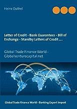 Letter of Credit - Bank Guarantees - Bill of Exchange (Draft) in Letters of Credit: Global Trade Finance World - Globalventurecapital.net