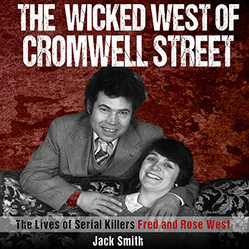 The Wicked West of Cromwell Street audiobook cover art
