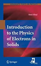 Introduction to the Physics of Electrons in Solids (Graduate Texts in Physics)