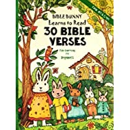 Fun-Schooling for Beginners - Bible Bunny Learns to Read: 30 Bible Verses - Read, Write and Spell - Ages 6 - 9 (Homeschooling with Faith, Art & Logic)