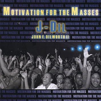 Motivation for the Masses