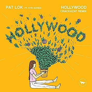 Hollywood (feat. Kye Sones) [Crackazat Remix]