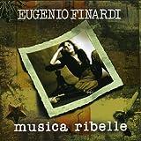 Songtexte von Eugenio Finardi - Musica ribelle