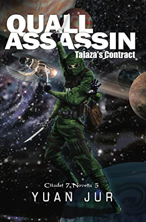 Quall Assassin: Talaza's Contract (Citadel 7 Book 5) (English Edition)