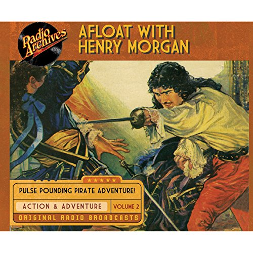 Afloat with Henry Morgan, Volume 2 cover art