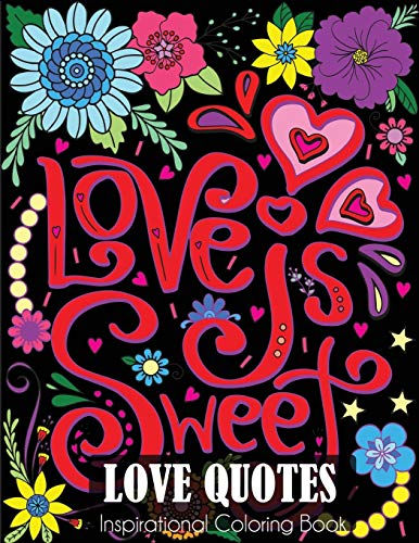 Compare Textbook Prices for Love Quotes Inspirational Coloring Book: Adult Coloring Book of Love and Romance  ISBN 9781647900052 by Dylanna Press