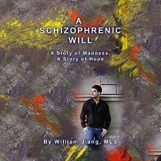A Schizophrenic Will cover art