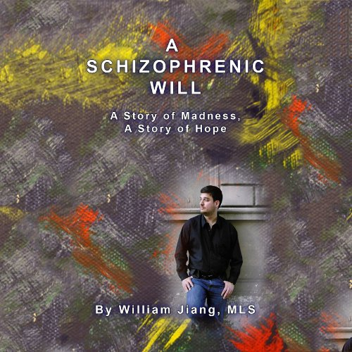 A Schizophrenic Will audiobook cover art