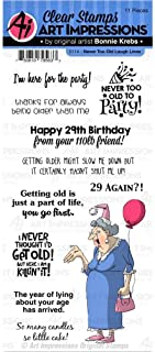 Art Impressions 5114 Laugh Lines Stamp-Never Too Old, Clear