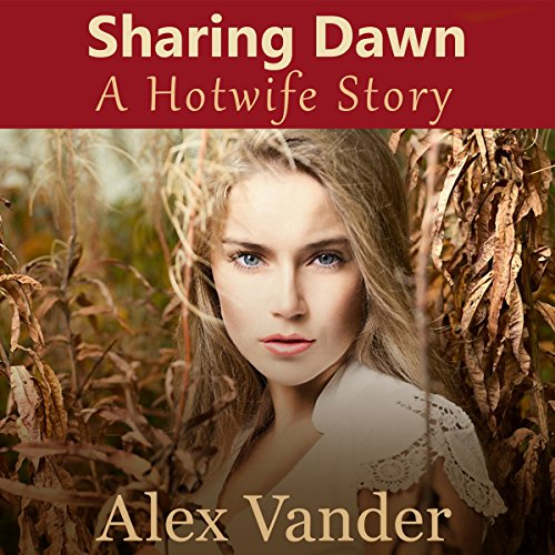 Sharing Dawn: A Hotwife Story audiobook cover art