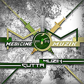 Medicine for Muzik