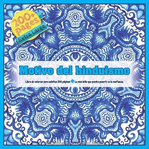 Motivo del hinduismo Libro de colorear para adultos 200 páginas - Lo mas bello que puedes ponerte es la confianza. (Mandala)