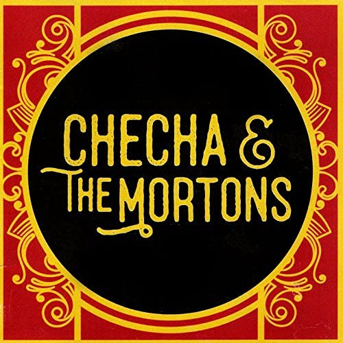 Checha & The Mortons