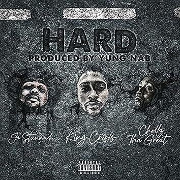 Hard (feat. Chellz Tha Great & Jo Stunnah)