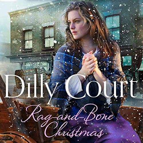 Rag-and-Bone Christmas Audiobook By Dilly Court cover art