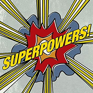 Superpowers! (feat. Colin Smith, Miguel Soler & Pepe Benito)