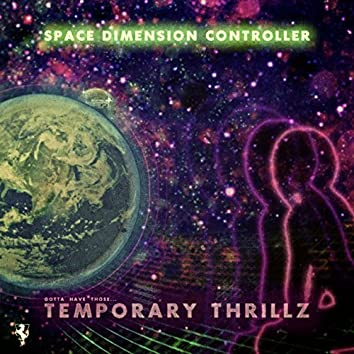 Temporary Thrillz
